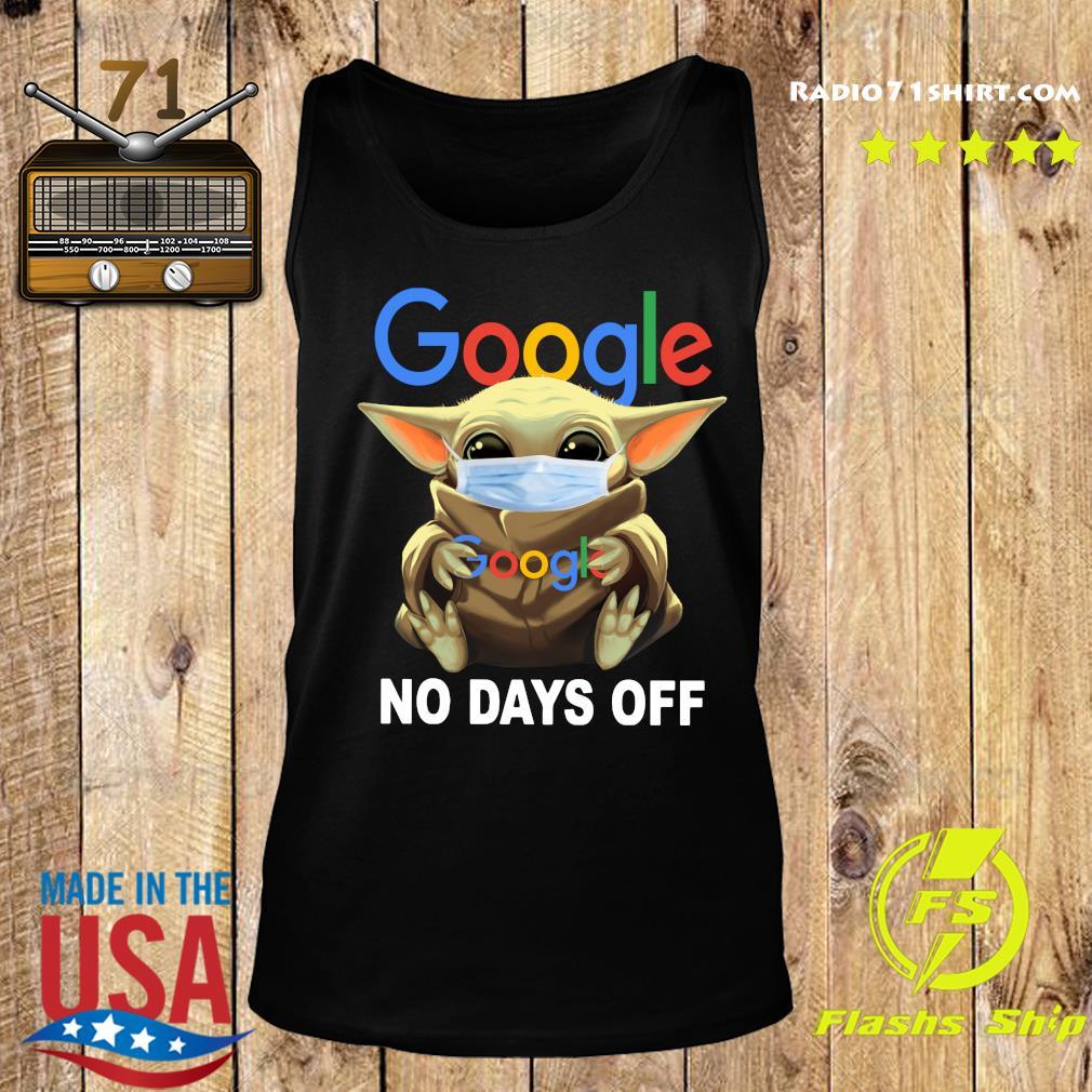 Baby Yoda Face Mask Hug Google No Days Off Shirt Tank top