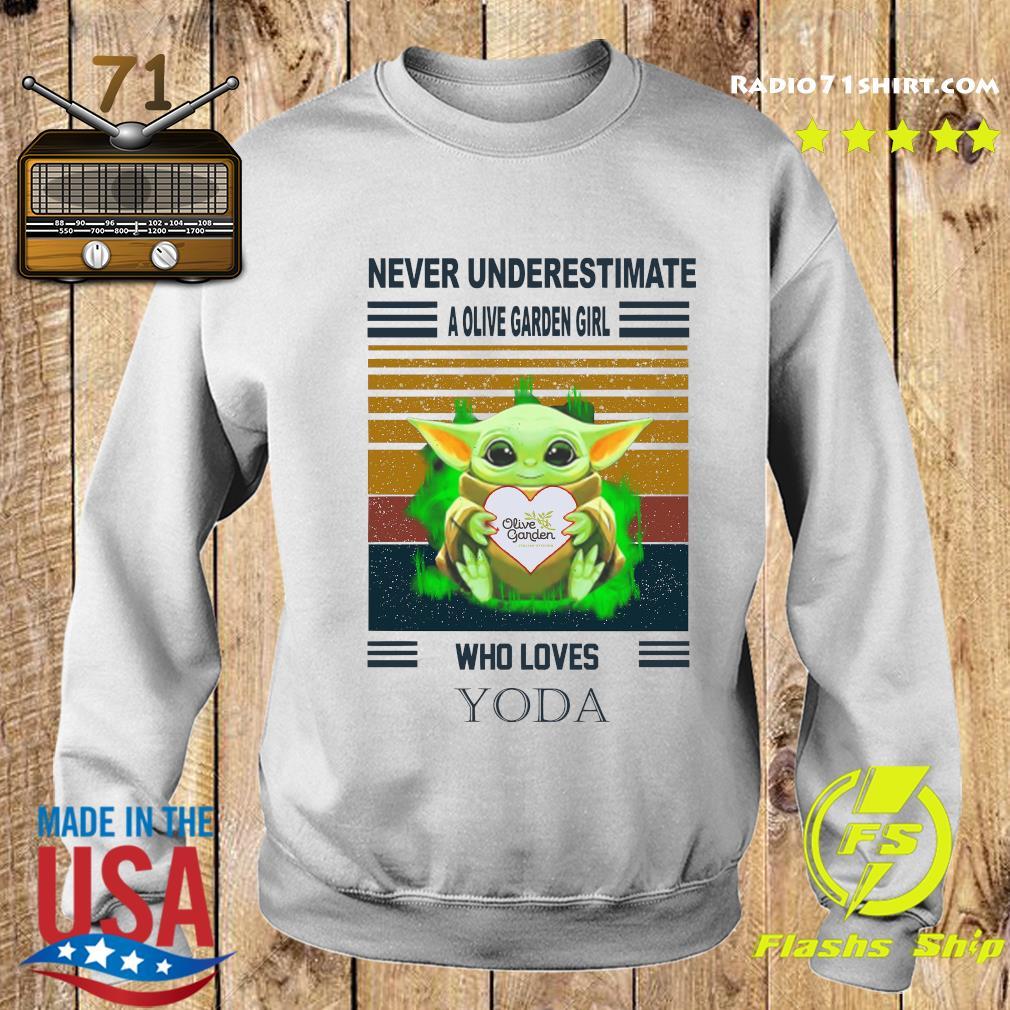 Baby Yoda Hug Olive Garden Never Underestimate A Olive Garden Girl Who Loves Yoda Shirt Sweater