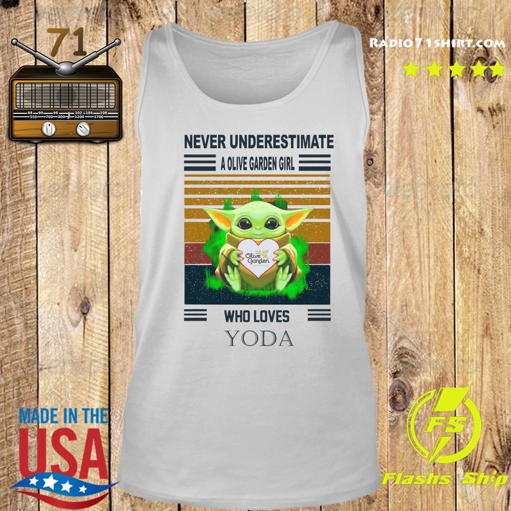 Baby Yoda Hug Olive Garden Never Underestimate A Olive Garden Girl Who Loves Yoda Shirt Tank top