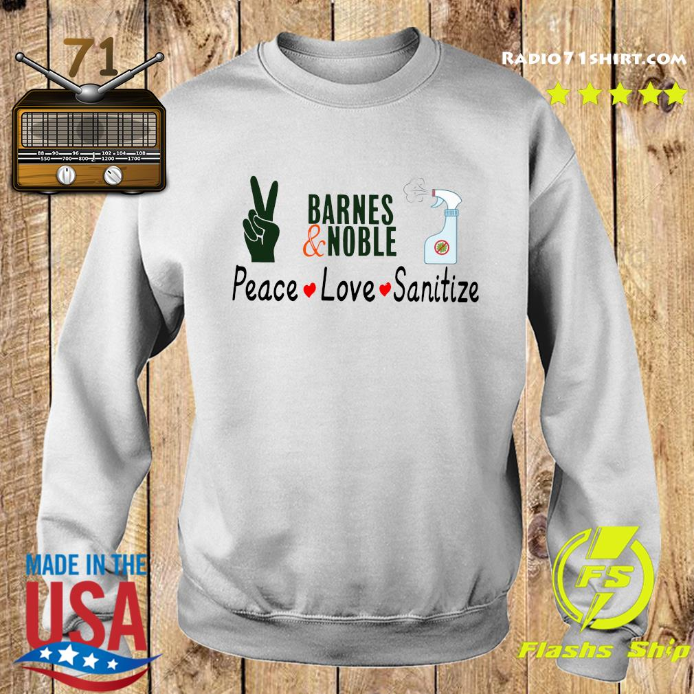 Barnes And Noble Peace Love Sanitize Shirt Sweater