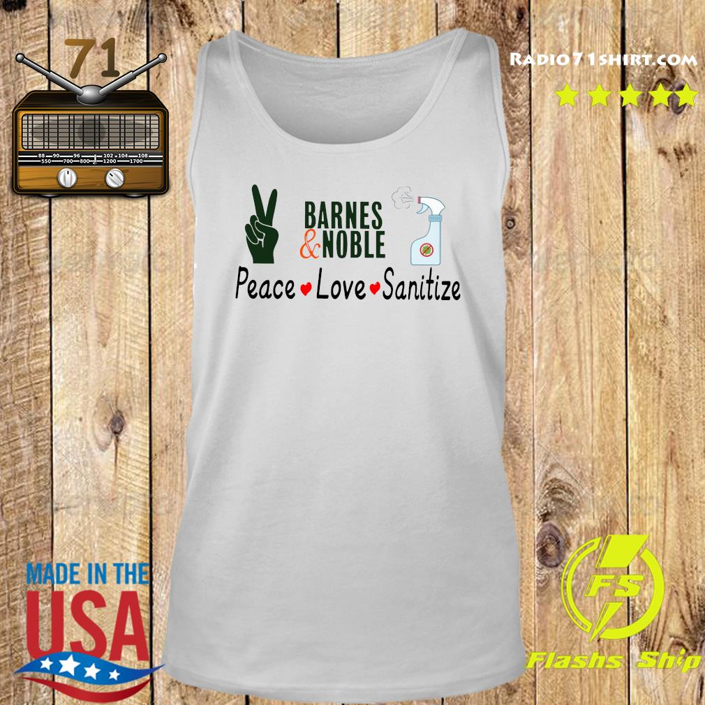 Barnes And Noble Peace Love Sanitize Shirt Tank top