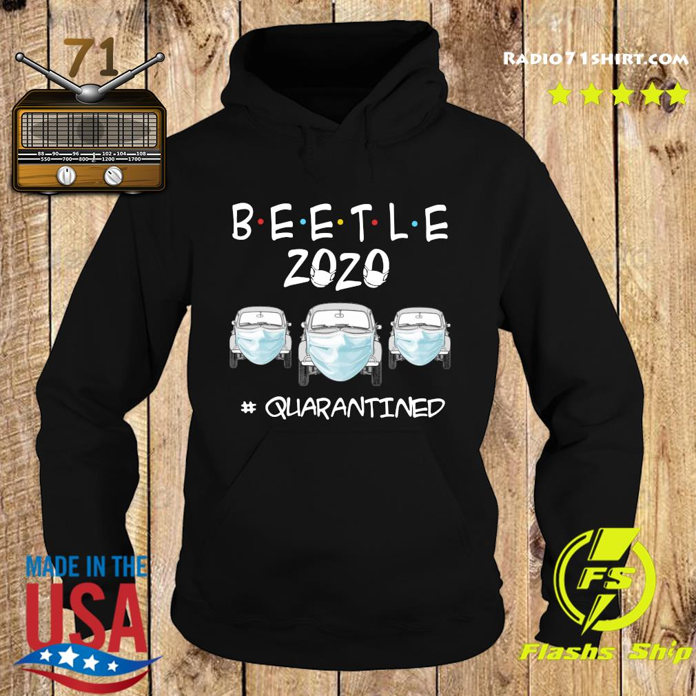 Beetle 2020 Cars Mask Quarantined Shirt Hoodie