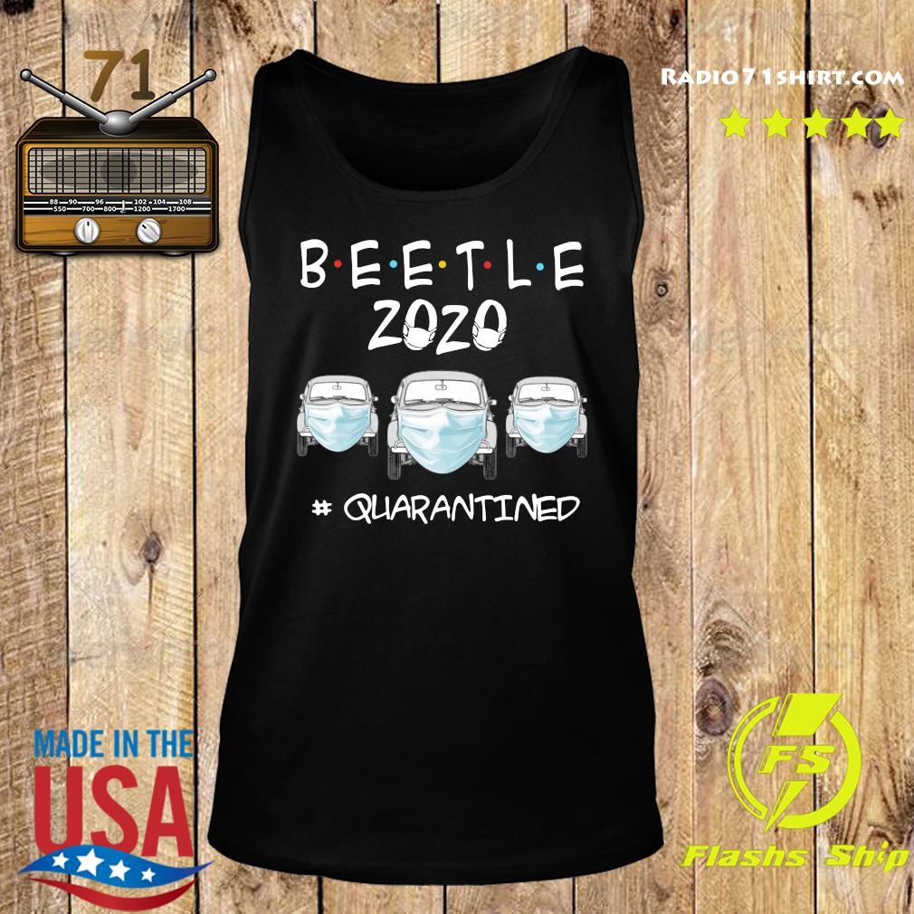 Beetle 2020 Cars Mask Quarantined Shirt Tank top