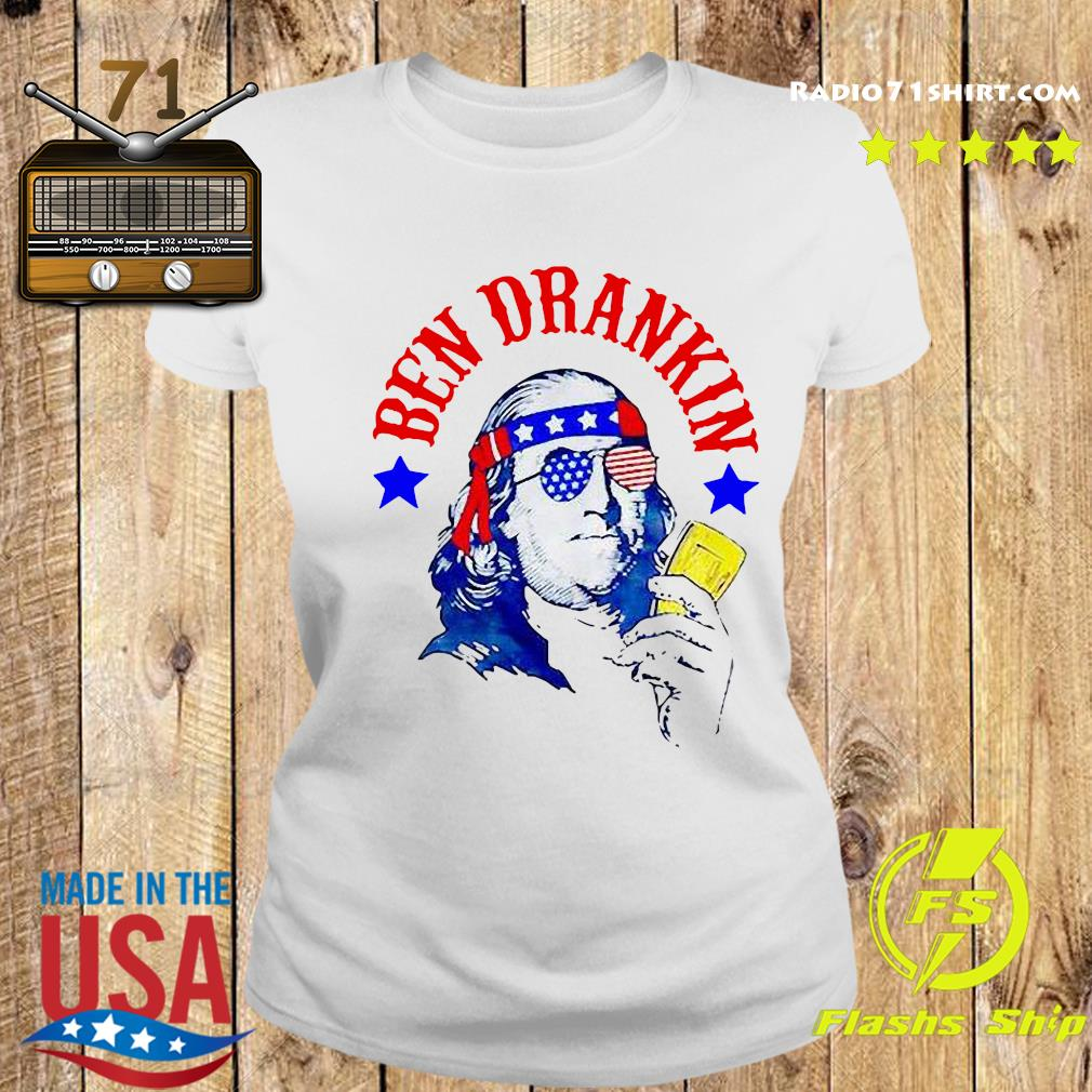 Ben Drankin 4th Of July Shirt Ladies tee