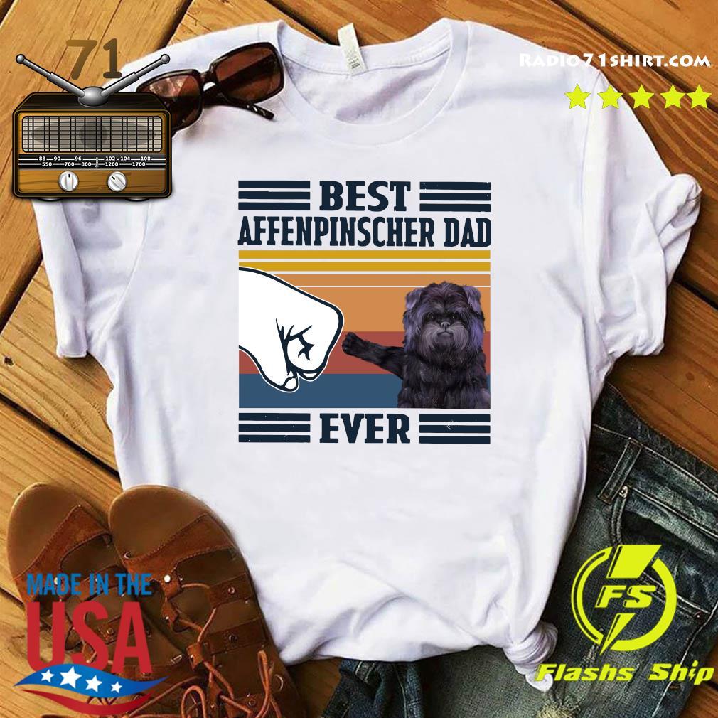 Best Affenpinscher Dad Ever Vintage Shirt