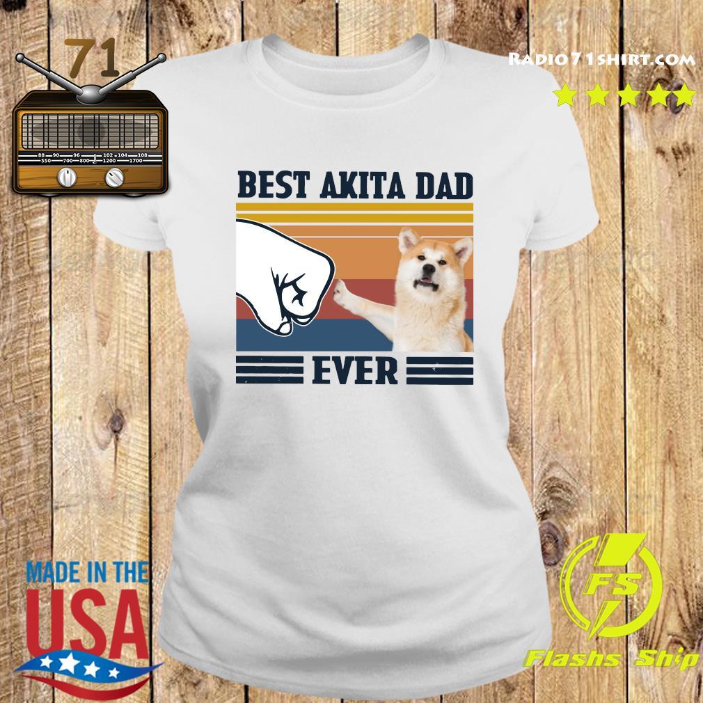 Best Akita Dad Ever Vintage Shirt Ladies tee
