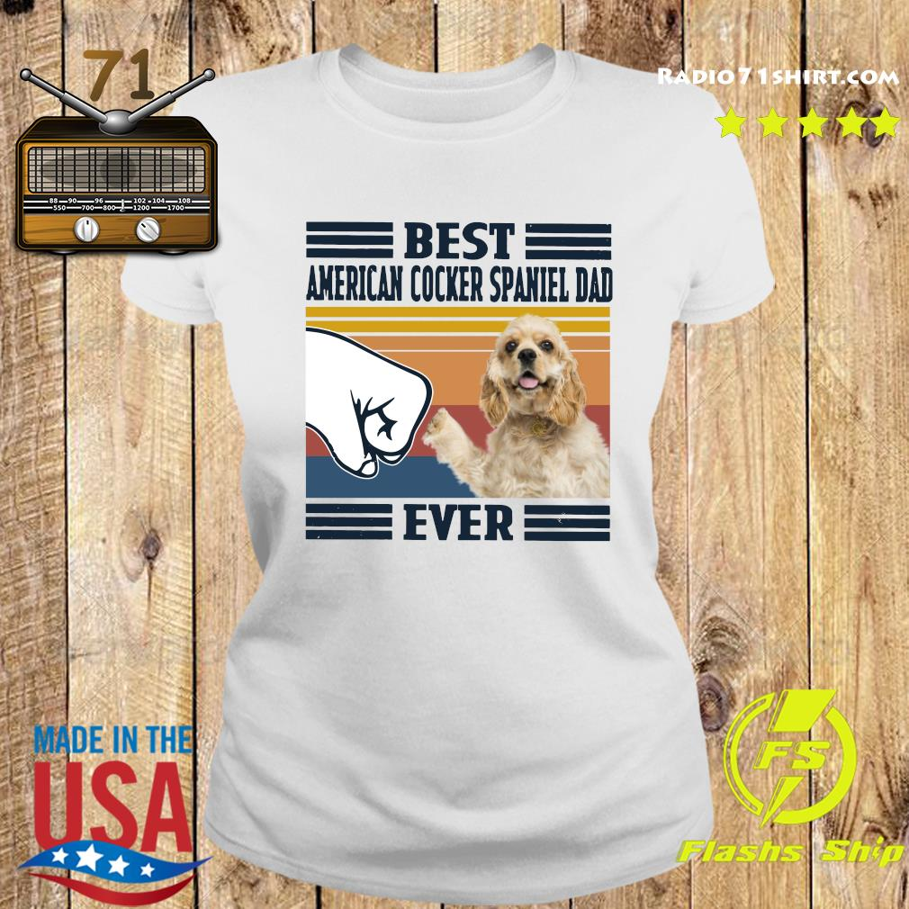 Best American Cocker Spaniel Dad Ever Vintage Shirt Ladies tee