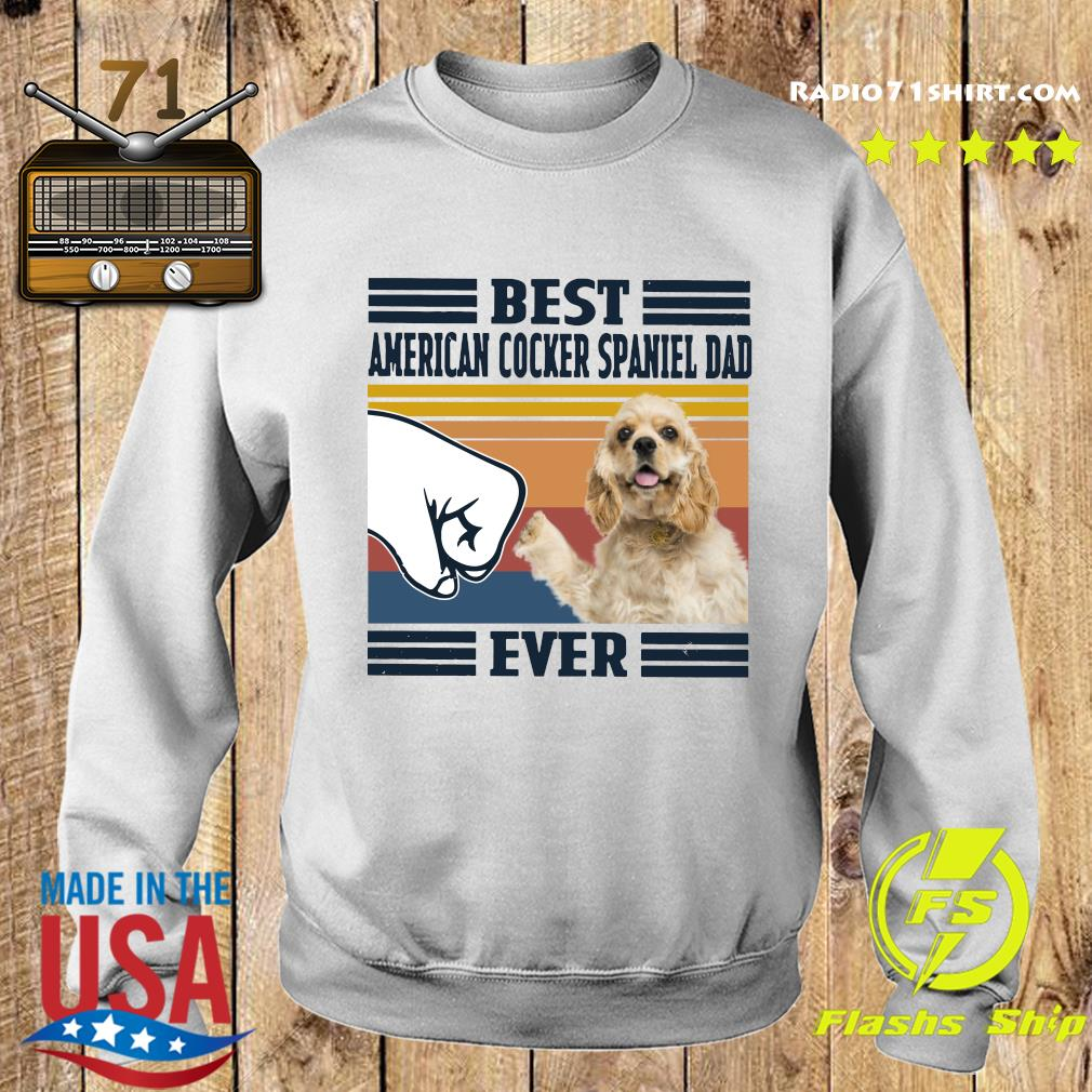 Best American Cocker Spaniel Dad Ever Vintage Shirt Sweater