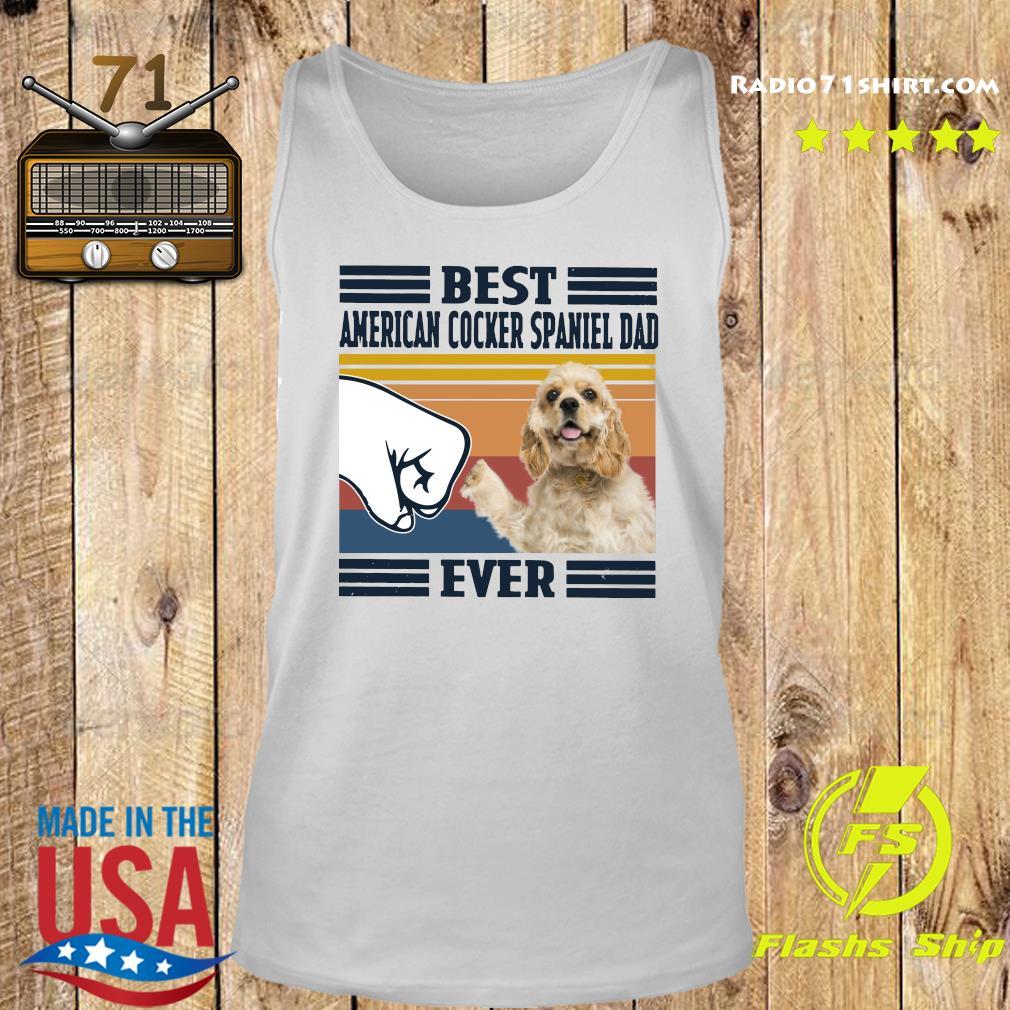 Best American Cocker Spaniel Dad Ever Vintage Shirt Tank top