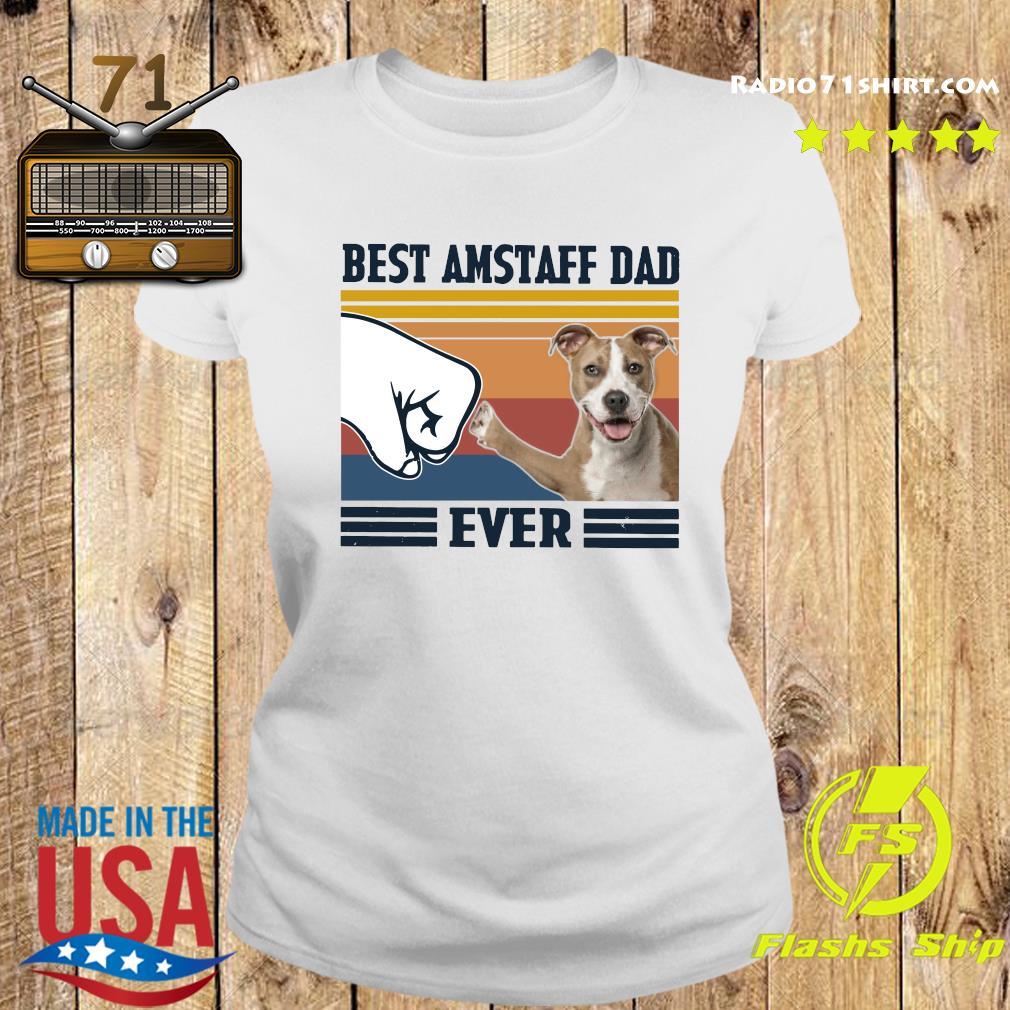 Best Amstaff Dad Ever Vintage Shirt Ladies tee