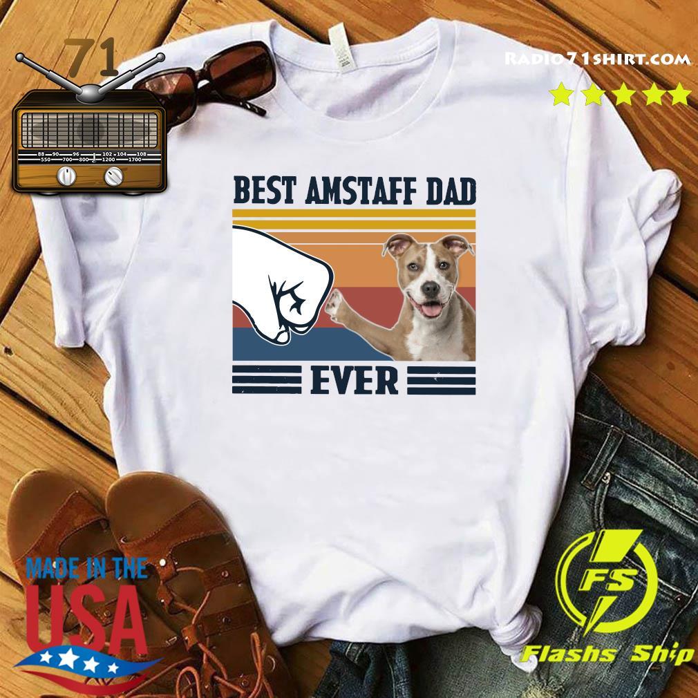 Best Amstaff Dad Ever Vintage Shirt