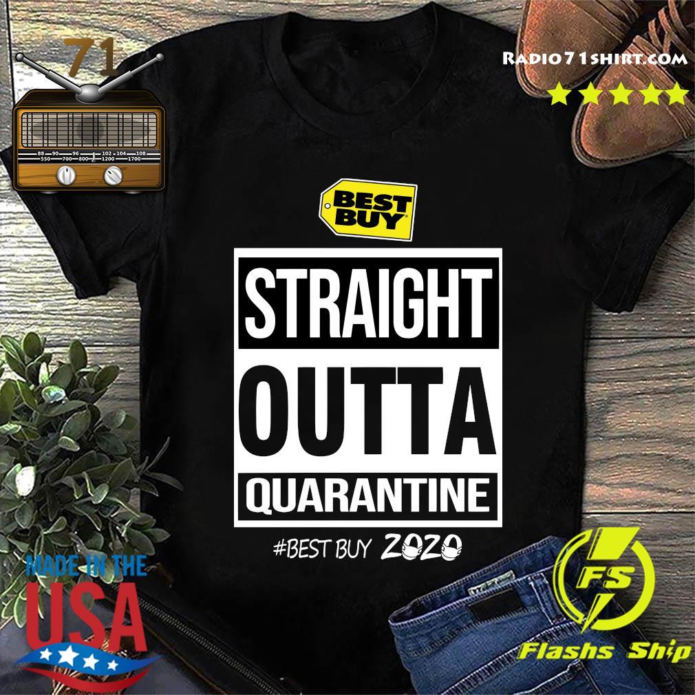 Best Buy Straight Outta Quarantine Best Buy 2020 Shirt