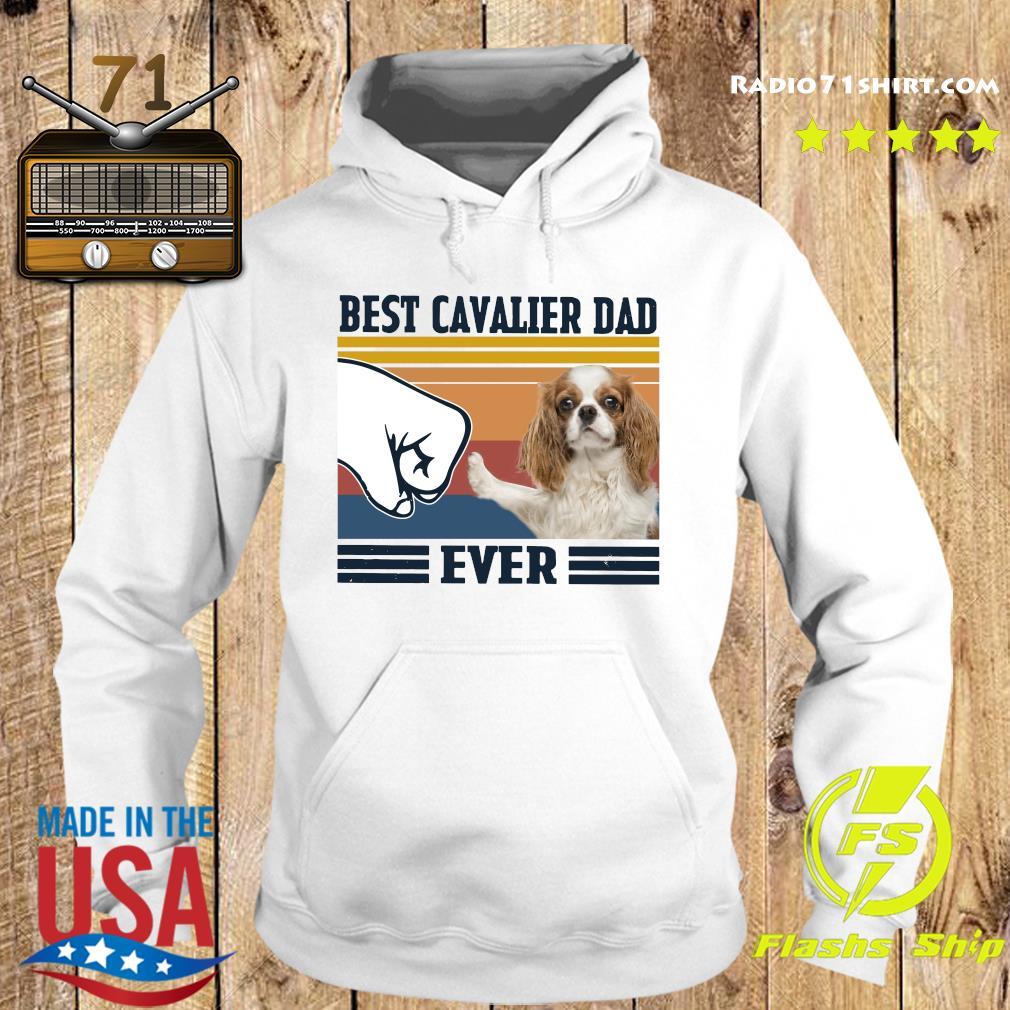 Best Cavalier Dad Ever Vintage Shirt Hoodie