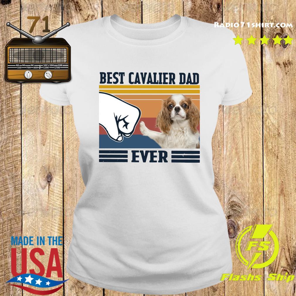 Best Cavalier Dad Ever Vintage Shirt Ladies tee