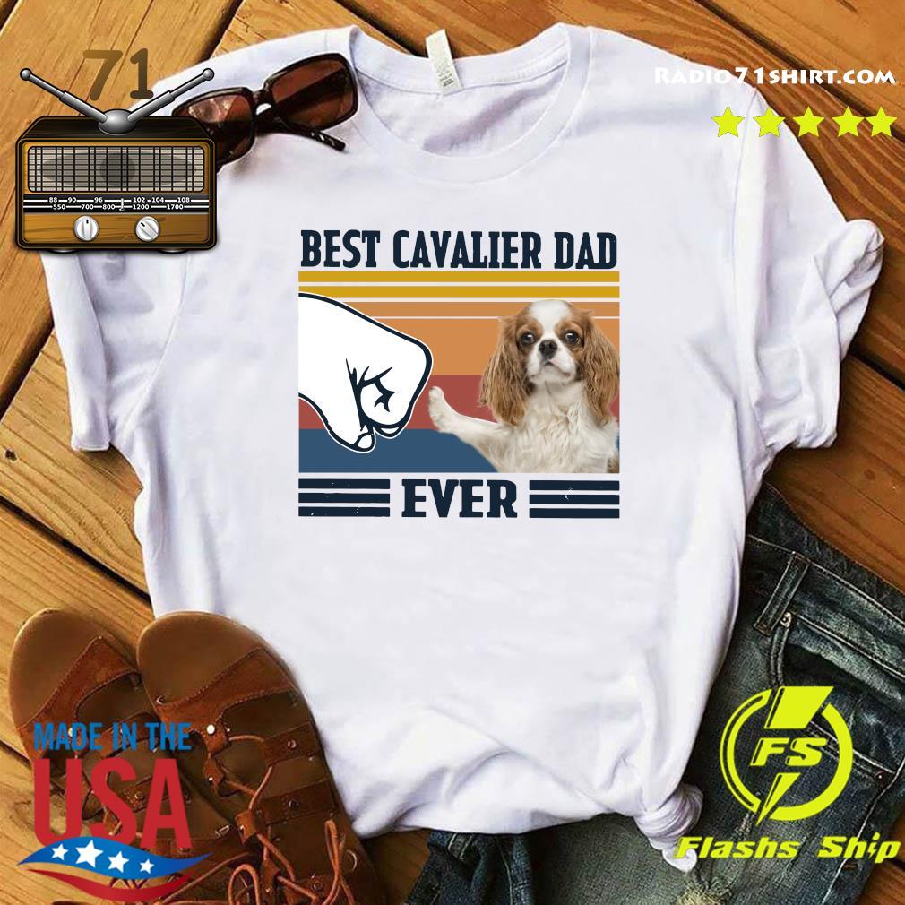 Best Cavalier Dad Ever Vintage Shirt