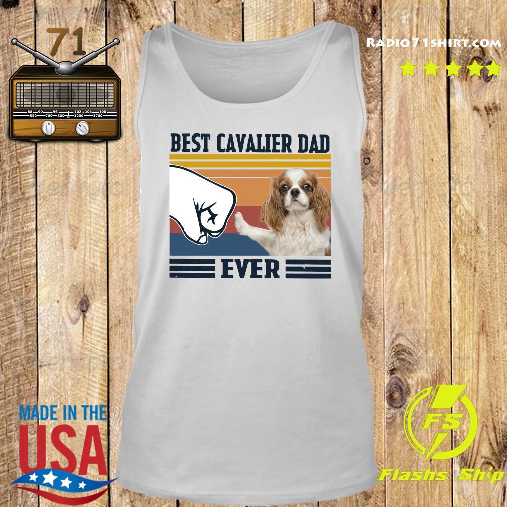 Best Cavalier Dad Ever Vintage Shirt Tank top