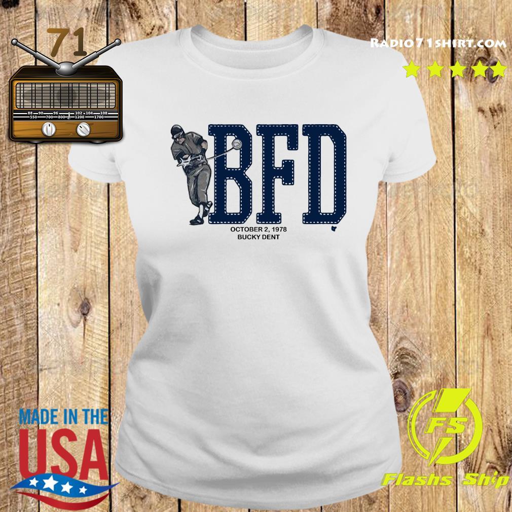 BFD Bucky Dent Shirt Ladies tee