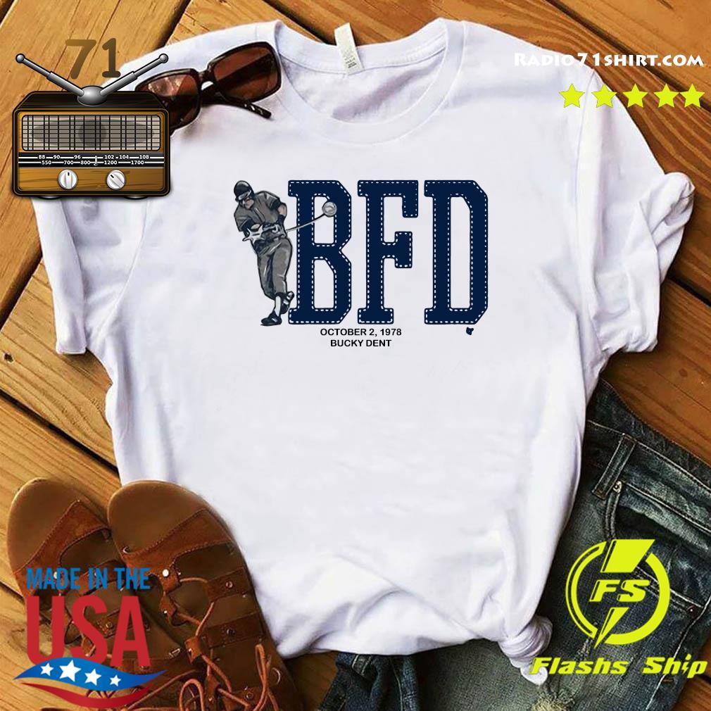 BFD Bucky Dent Shirt