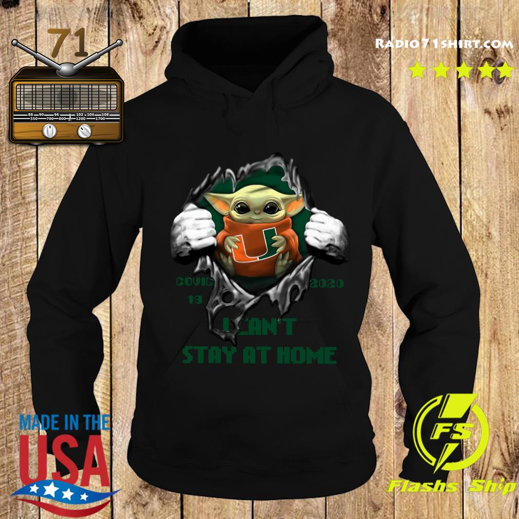 Blood Inside Me Baby Yoda Miami Hurricanes Covid 19 2020 I Can't Stay At Home Hoodie