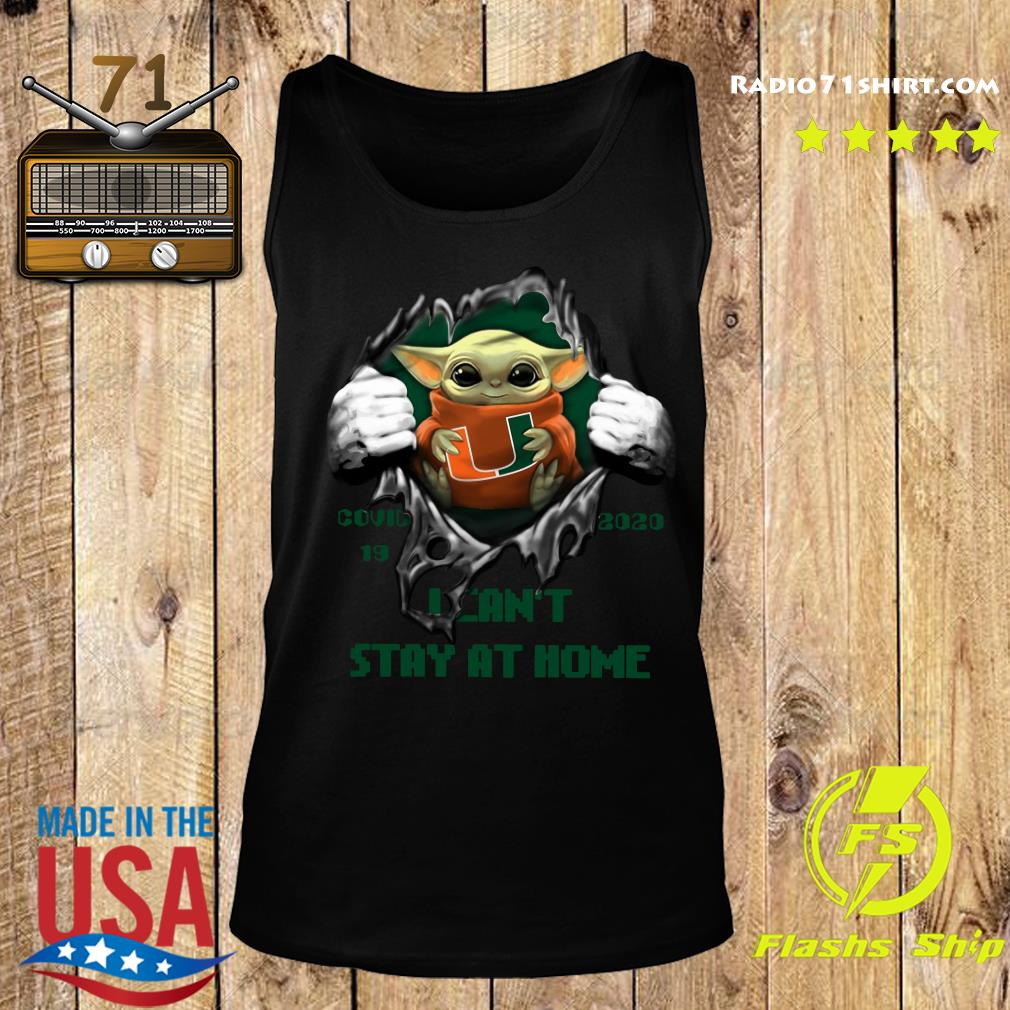 Blood Inside Me Baby Yoda Miami Hurricanes Covid 19 2020 I Can't Stay At Home Tank top