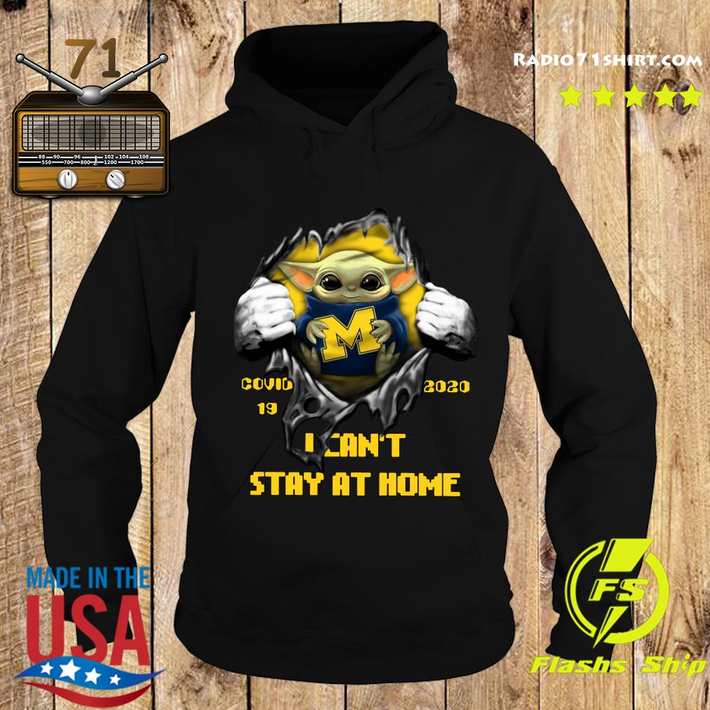 Blood Inside Me Baby Yoda Michigan Wolverines Covid 19 2020 I Can't Stay At Home Hoodie