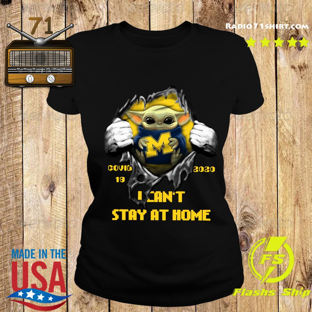 Blood Inside Me Baby Yoda Michigan Wolverines Covid 19 2020 I Can't Stay At Home Ladies tee