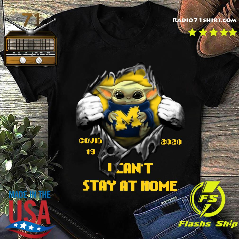 Blood Inside Me Baby Yoda Michigan Wolverines Covid 19 2020 I Can't Stay At Home