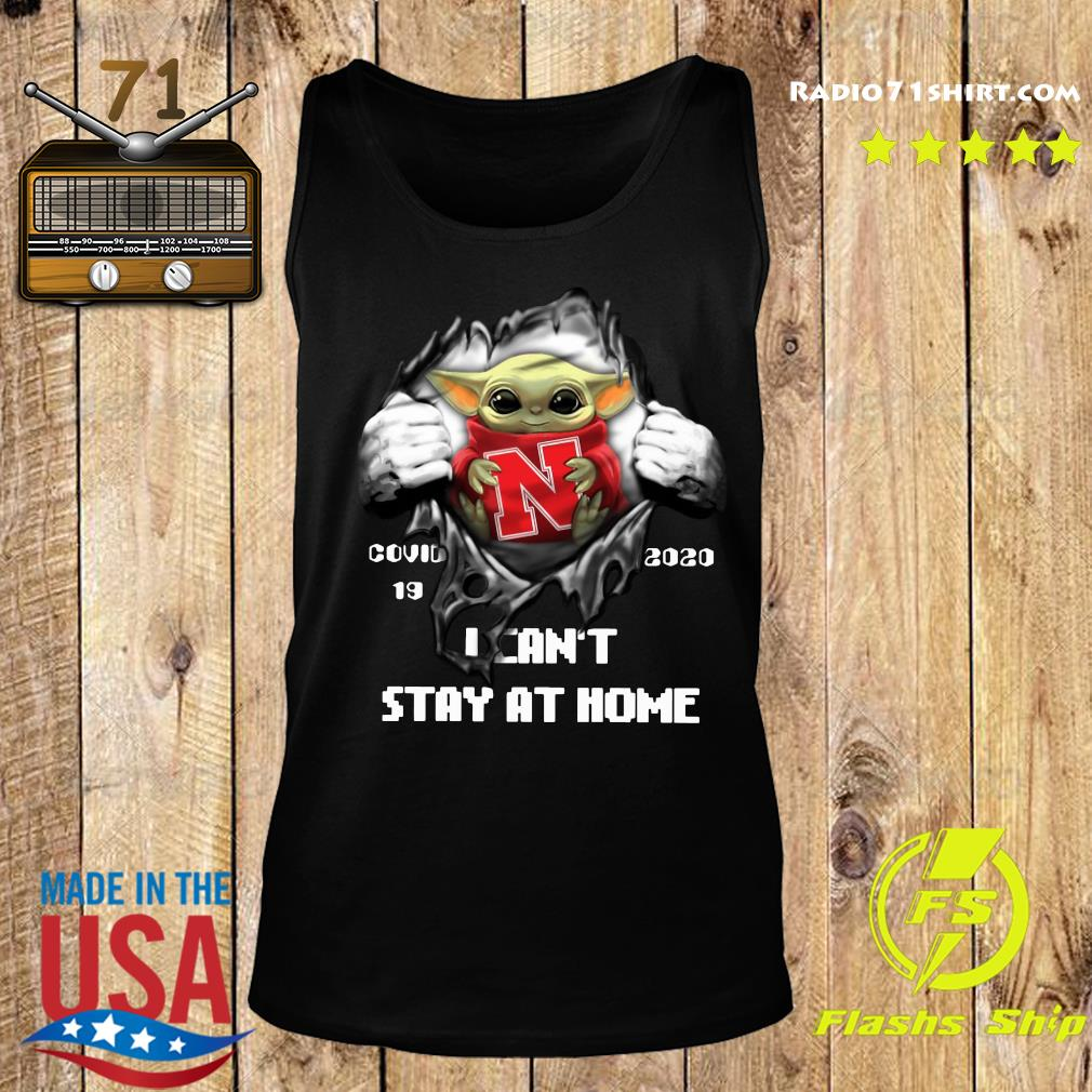 Blood Inside Me Baby Yoda Nebraska Cornhuskers Covid 19 2020 I Can't Stay At Home Tank top