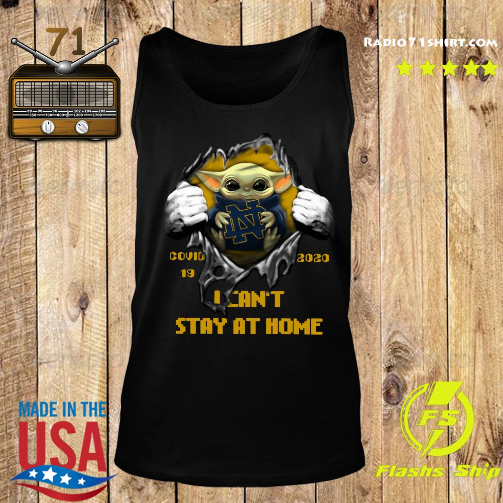 Blood Inside Me Baby Yoda Notre Dame Fighting Covid 19 2020 I Can't Stay At Home Tank top