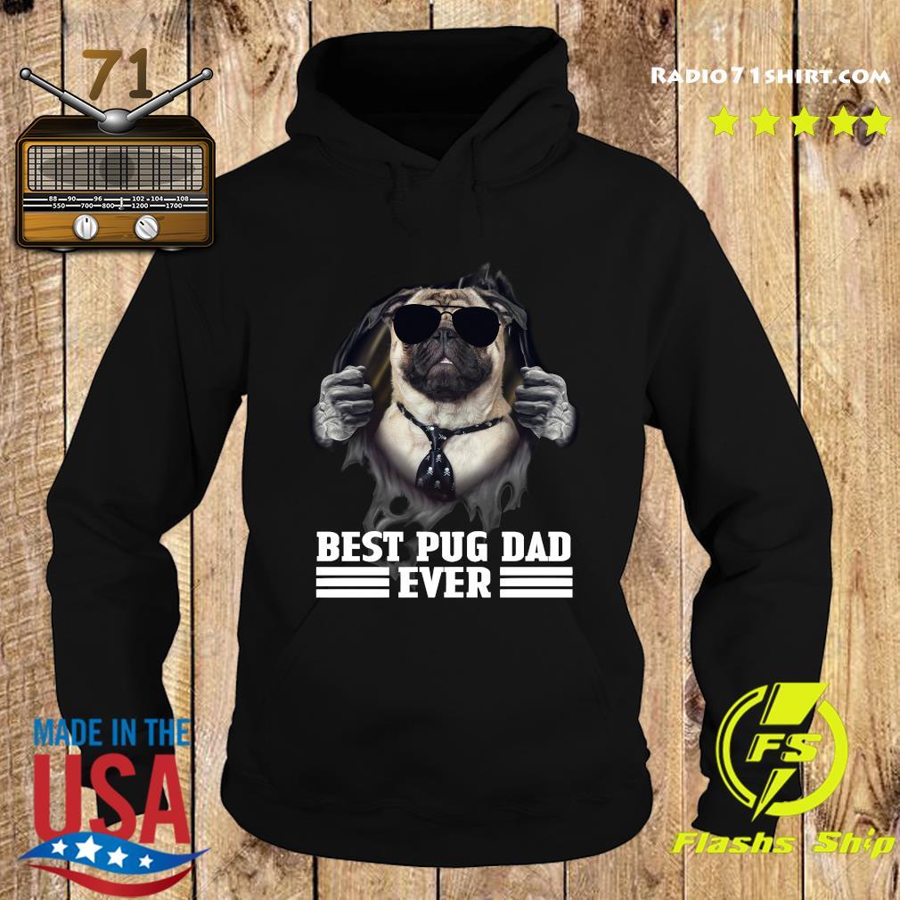 Blood Inside Me Best Pug Dad Ever Shirt Hoodie
