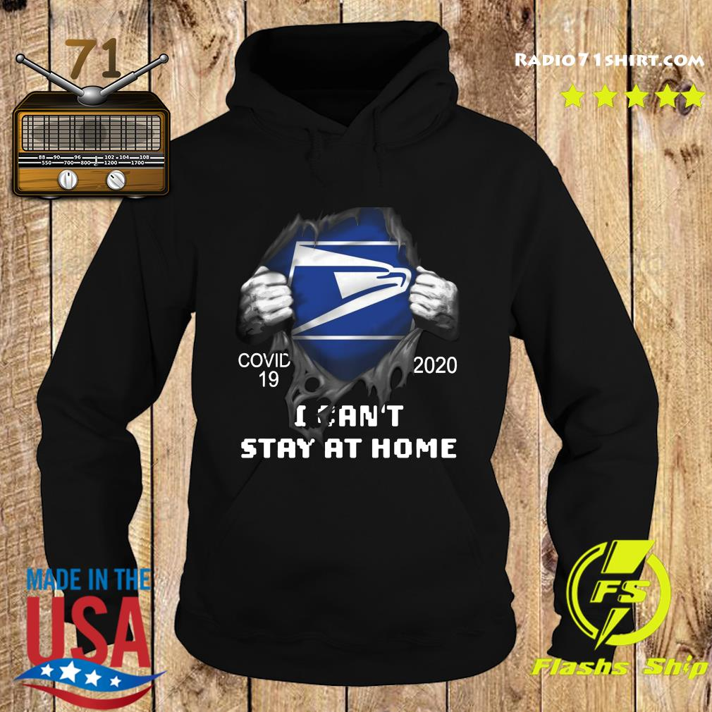 Blood inside me Usps Eagle Covid 19 2020 I Can't Stay At Home Shirt Hoodie