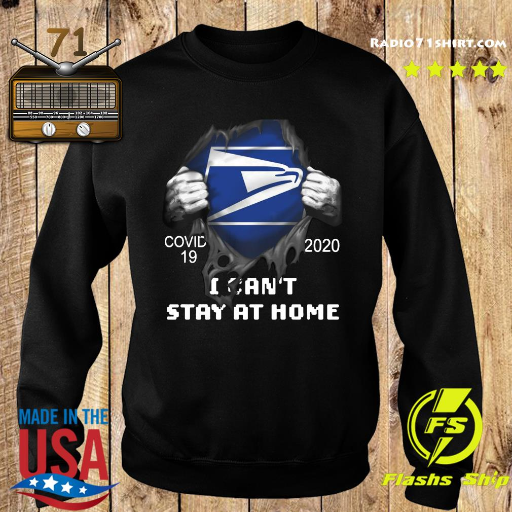 Blood inside me Usps Eagle Covid 19 2020 I Can't Stay At Home Shirt Sweater