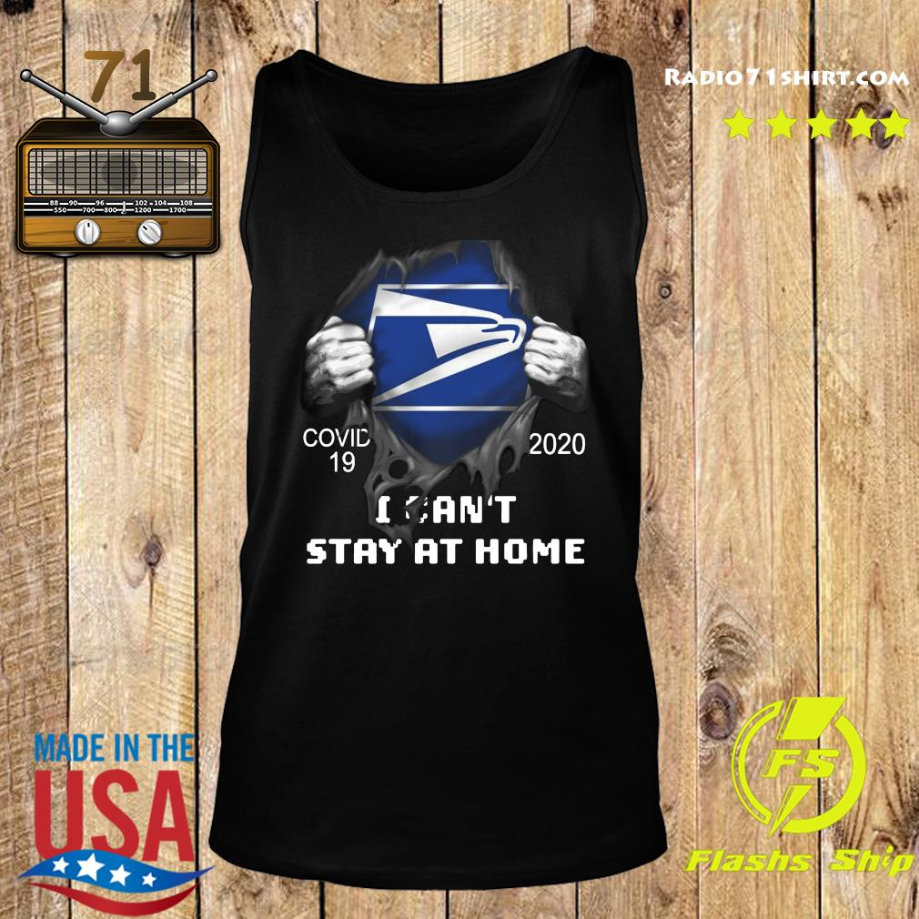 Blood inside me Usps Eagle Covid 19 2020 I Can't Stay At Home Shirt Tank top