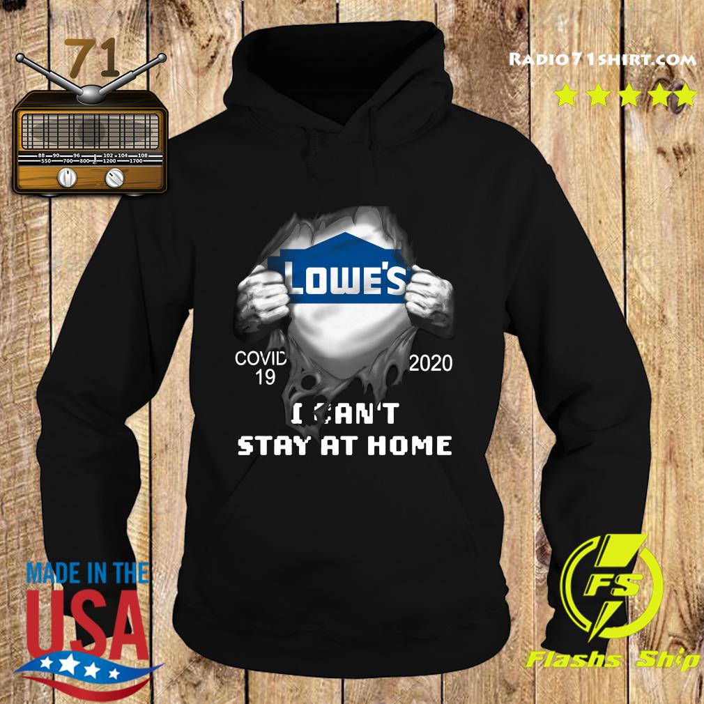 Blood inside meLowe's Covid 19 2020 I Can't Stay At Home Shirt Hoodie