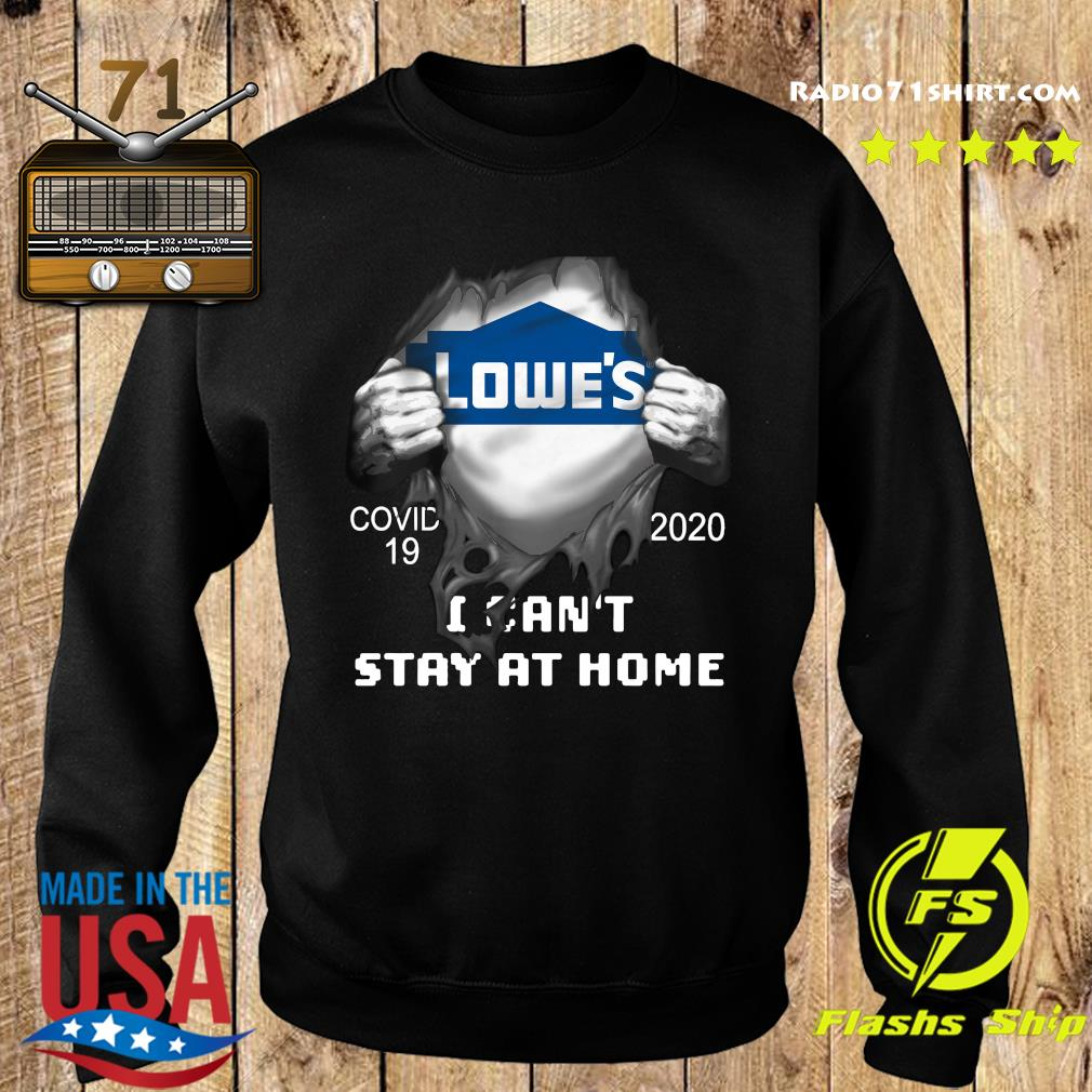 Blood inside meLowe's Covid 19 2020 I Can't Stay At Home Shirt Sweater