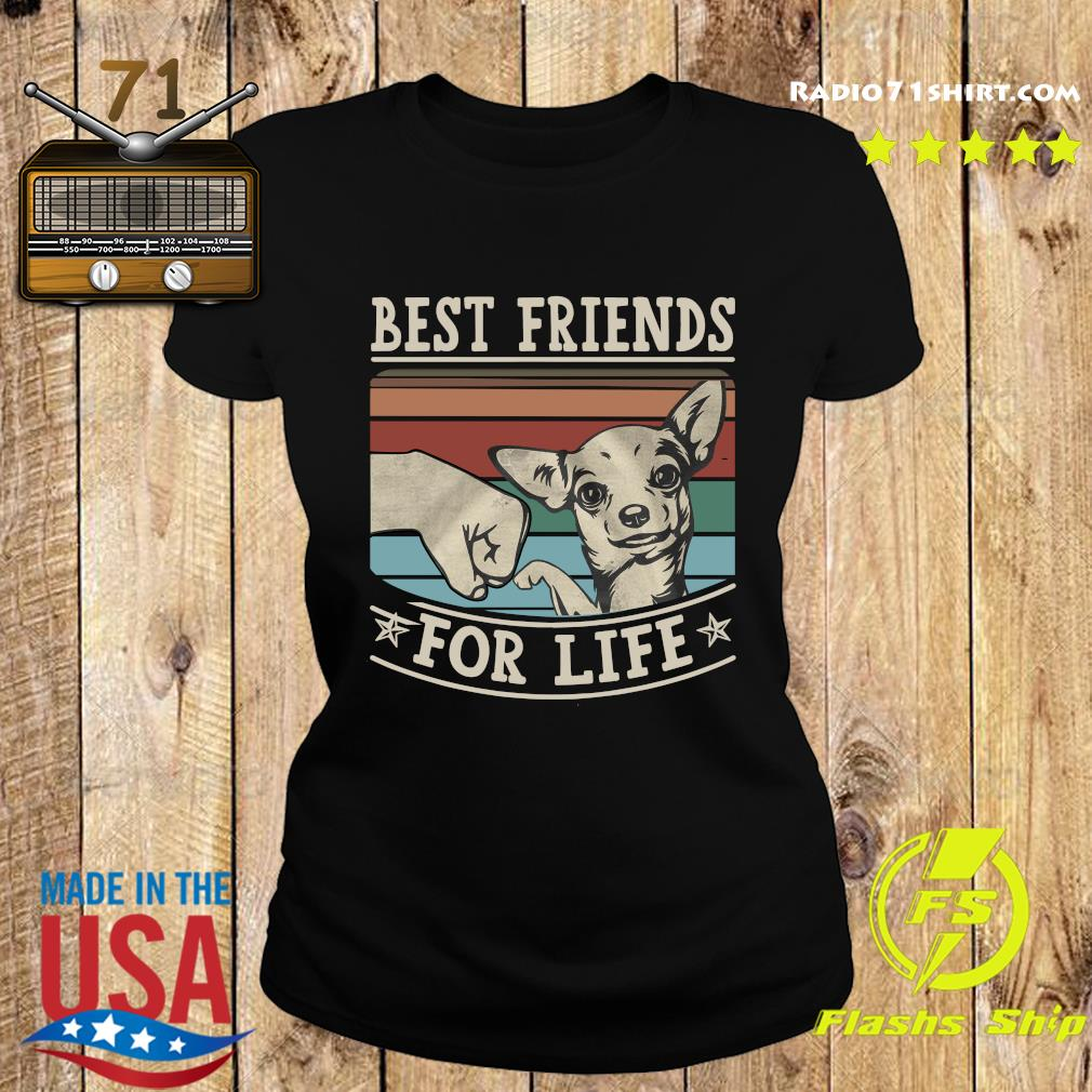 Chihuahua Best Friends For Life Vintage Shirt Ladies tee