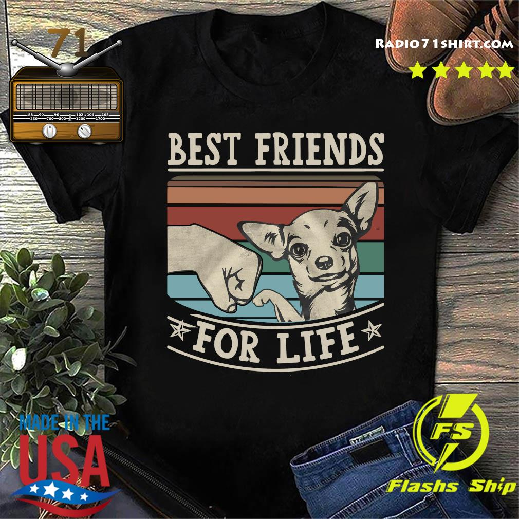 Chihuahua Best Friends For Life Vintage Shirt