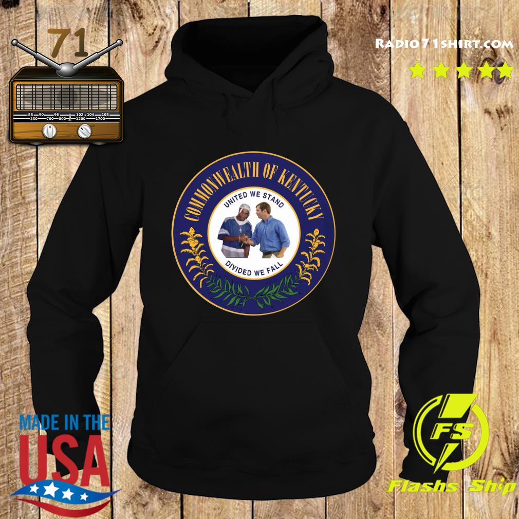 Commonwealth Of Kentucky United We Stand Divided We Fall Shirt Hoodie