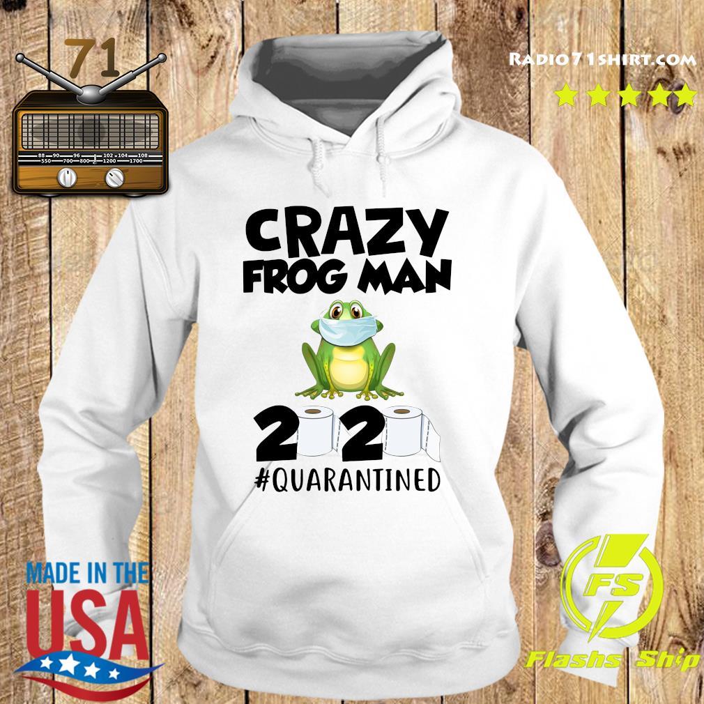 Crazy Frog Man 2020 Toilet Paper Quarantined Shirt Hoodie