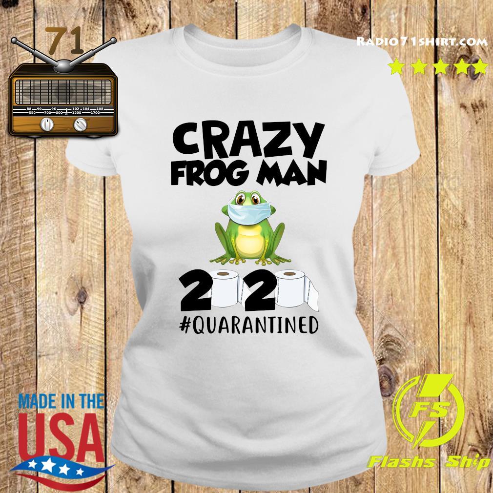 Crazy Frog Man 2020 Toilet Paper Quarantined Shirt Ladies tee