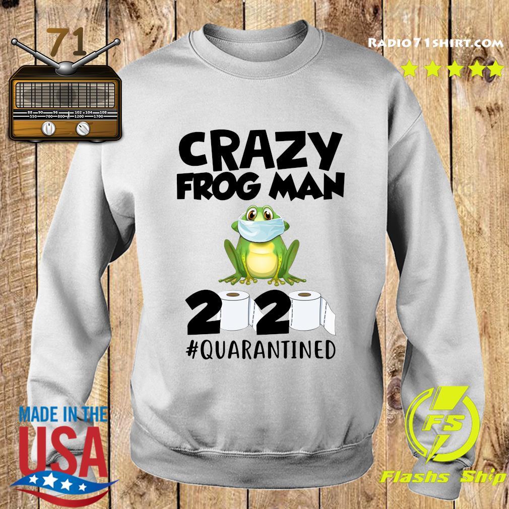 Crazy Frog Man 2020 Toilet Paper Quarantined Shirt Sweater