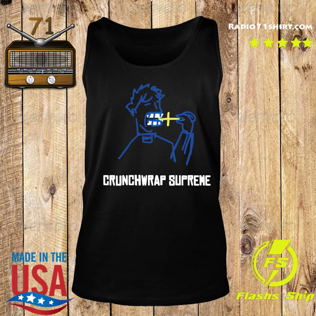 Crunchwrap Supreme Shirt Tank top