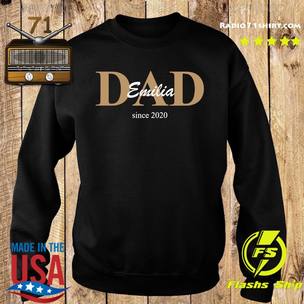 Dad Emilia Since 2020 Shirt Sweater