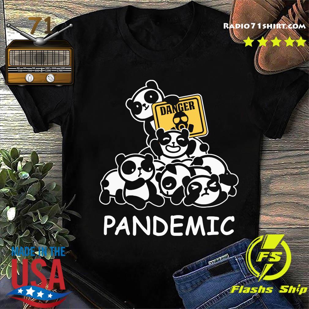 Danger Pandas Pandemic Shirt