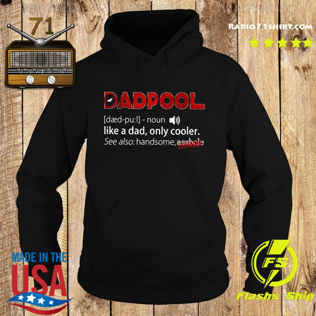 Deadpool Dadpool Like A Dad Only Cooler Shirt Hoodie