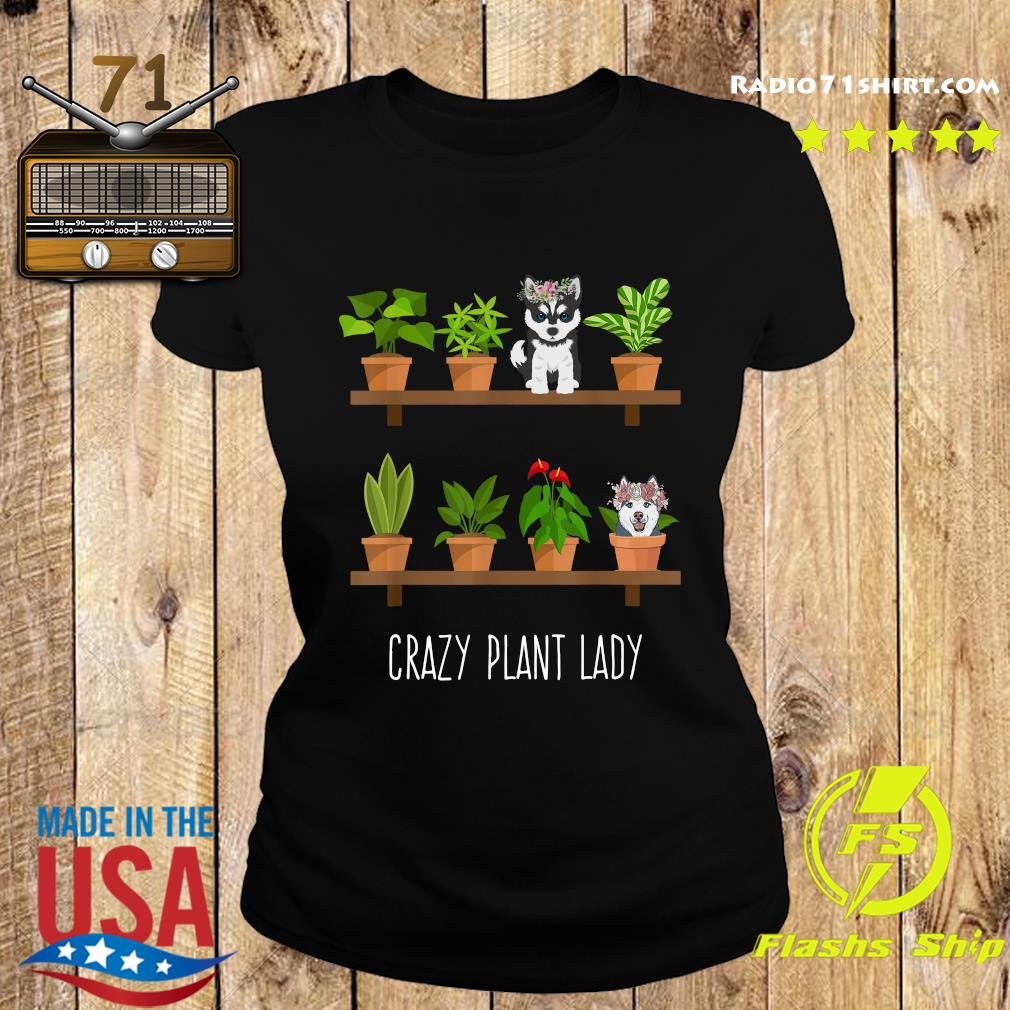 Dogs Crazy Plant Lady Shirt Ladies tee