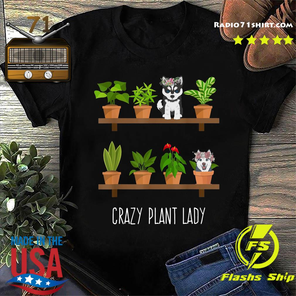 Dogs Crazy Plant Lady Shirt