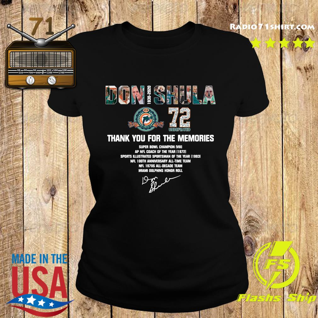 Don Shula 72 Undefeated 1930 2020 Thank You For The Memories Signature Shirt Ladies tee