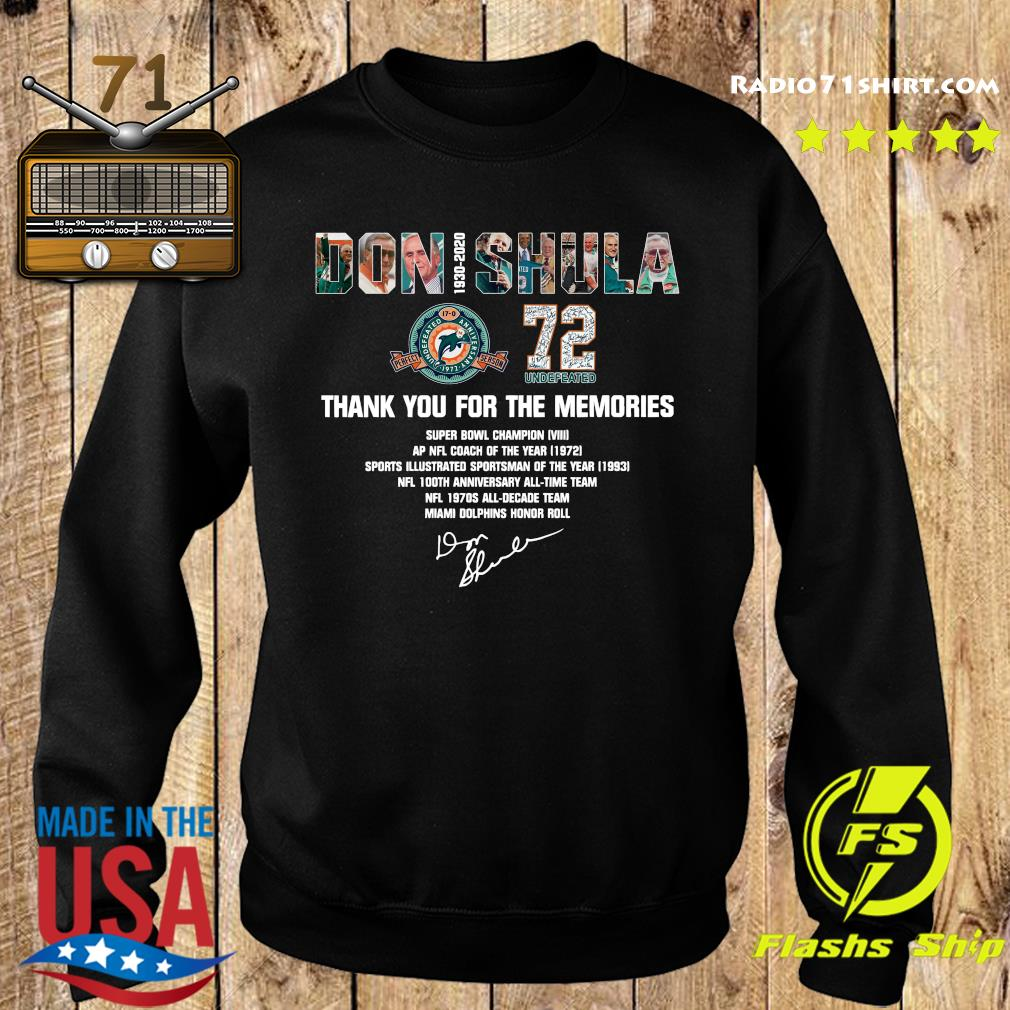Don Shula 72 Undefeated 1930 2020 Thank You For The Memories Signature Shirt Sweater