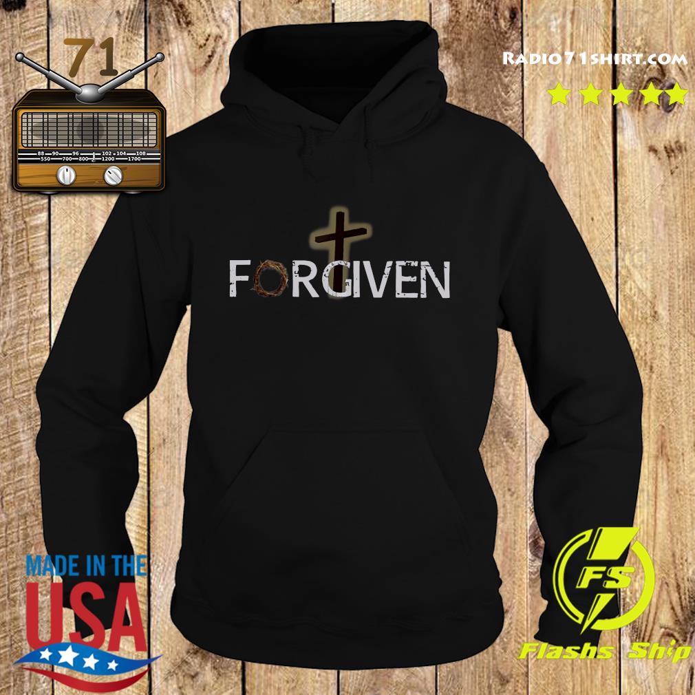 Forgiven Shirt Hoodie